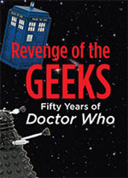 Revenge of the Geeks: Fifty Years of <em>Doctor Who</em>
