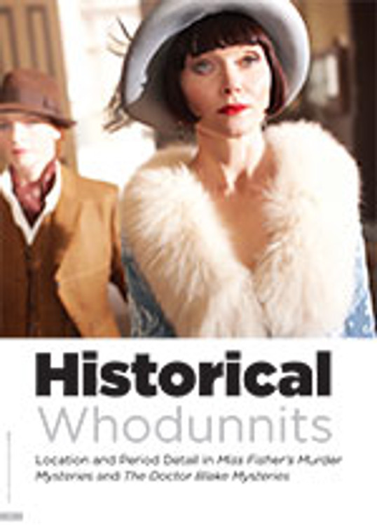 Historical Whodunnits: Location and Period Detail in <em>Miss Fisher's Murder Mysteries</em> and <em>The Doctor Blake Mysteries</em>