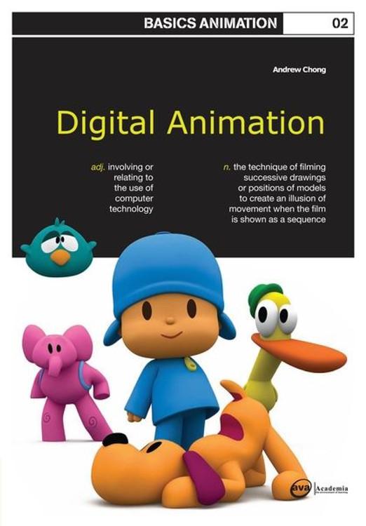 Basics Animation 02: Digital Animation
