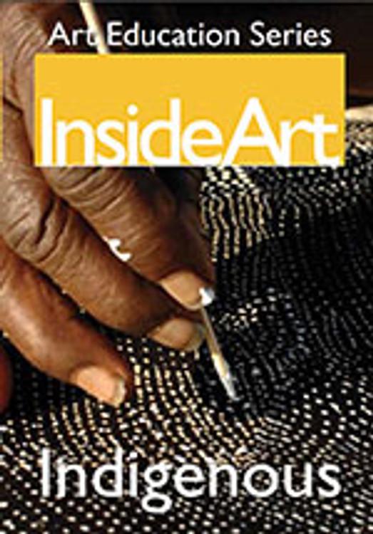 InsideArt Series 2 DVD 4: Indigenous Art