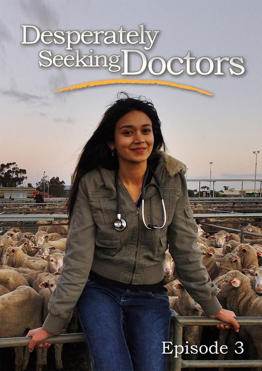 Desperately Seeking Doctors - Episode 3