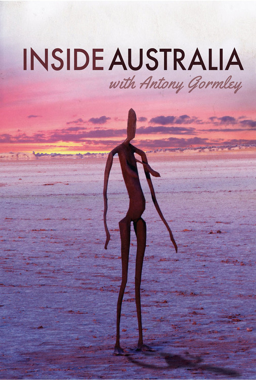 Inside Australia with Antony Gormley