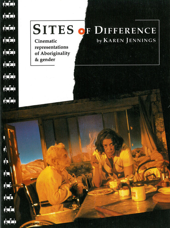 Sites of Difference: Cinematic Representations of Aboriginality and Gender