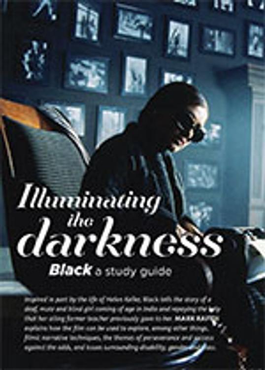 Illuminating the Darkness: <em>Black</em>: A Study Guide