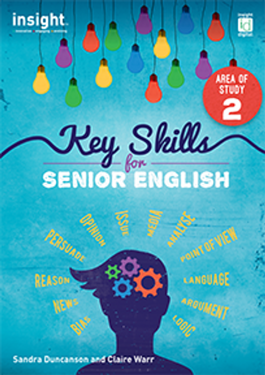 Key Skills for Senior English: Area of Study 2
