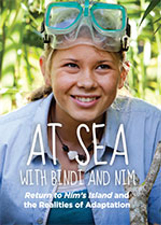 At Sea with Bindi and Nim: <em>Return to Nim's Island</em> and the Realities of Adaptation