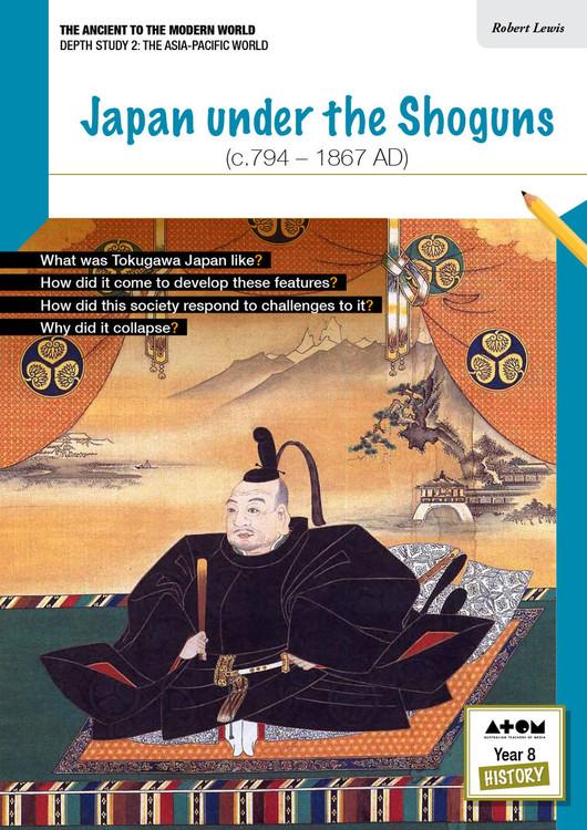 Japan Under the Shoguns (c.794-1867)
