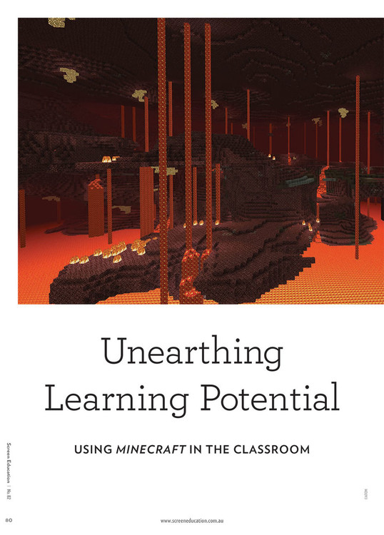 Unearthing Learning Potential: Using Minecraft in the Classroom