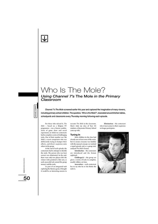 Who Is the Mole? Using Channel 7's 'The Mole' in the Primary Classroom
