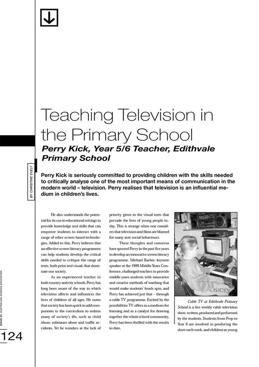 Teaching Television in the Primary School: Perry Kick, Year 5/6 Teacher, Edithvale Primary School