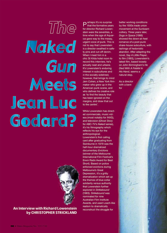 The Naked Gun' Meets Jean Luc Godard?: An Interview with Richard Lowenstein by Christopher Strickland