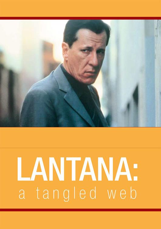 Lantana': A Tangled Web