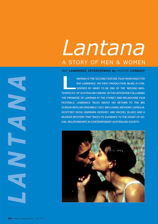 Lantana': A Story of Men and Women: Ray Lawrence Interviewed by Hunter Cordaiy