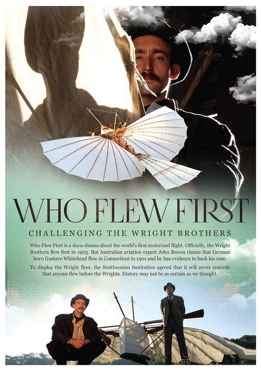 Who Flew First: Challenging the Wright Brothers