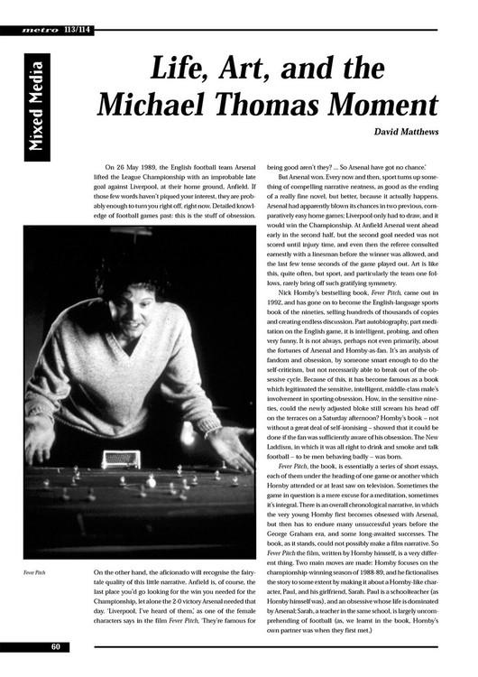 Life, Art, and the Michael Thomas Moment