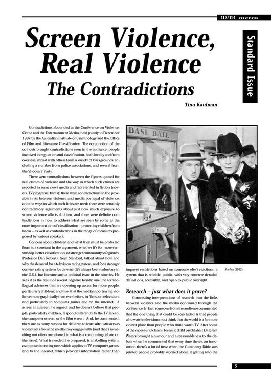 Screen Violence, Real Violence: The Contradictions