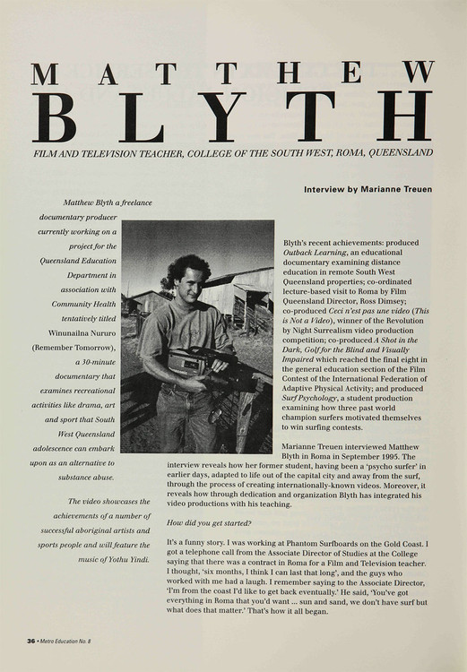 Matthew Blyth: Film and Television Teacher, College of the South West, Roma, Queensland