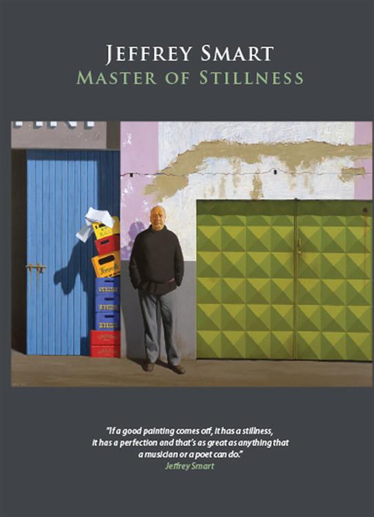 Jeffrey Smart: Master of Stillness