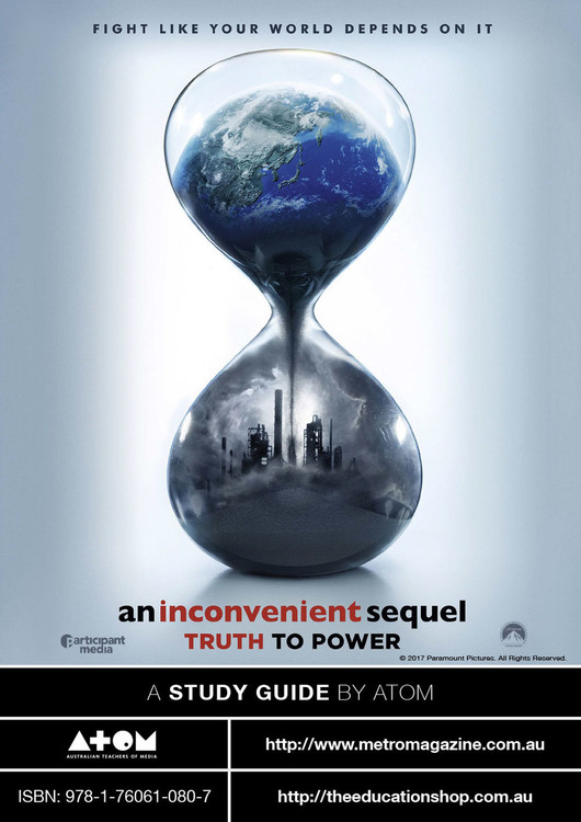 Inconvenient Sequel: Truth to Power, An (ATOM Study Guide)