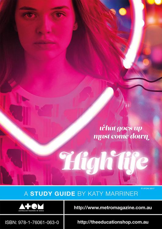 High Life (ATOM Study Guide)