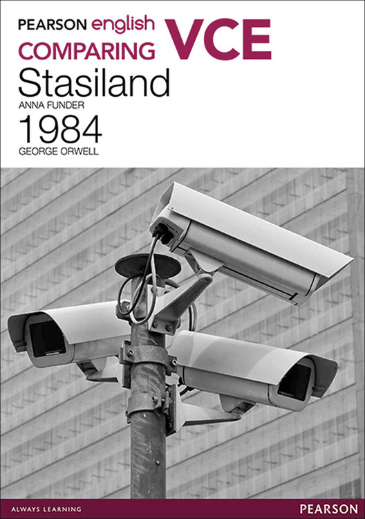 Pearson English VCE Comparing Stasiland and 1984 with Reader+