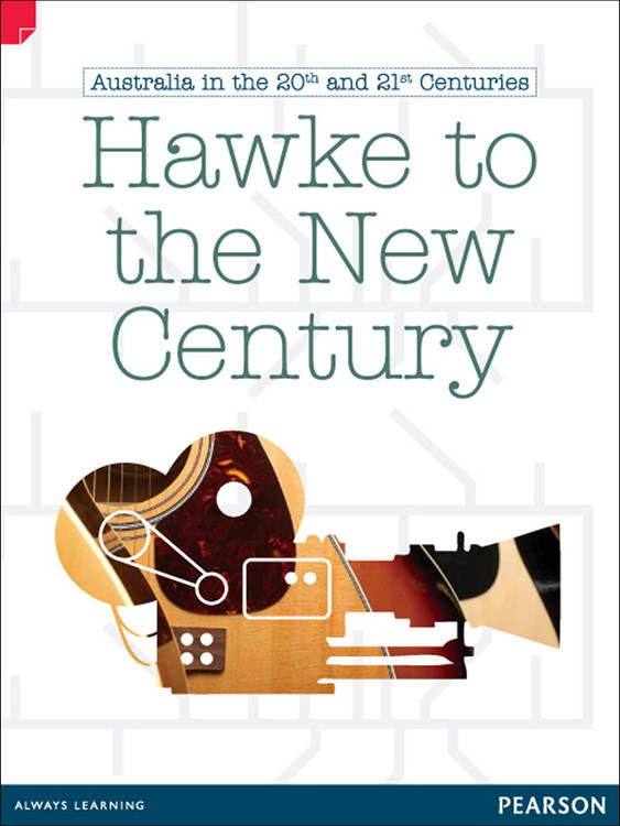 Discovering History(Upper Primary) Australia in the 20th and 21st Centuries: Hawke to the New Century