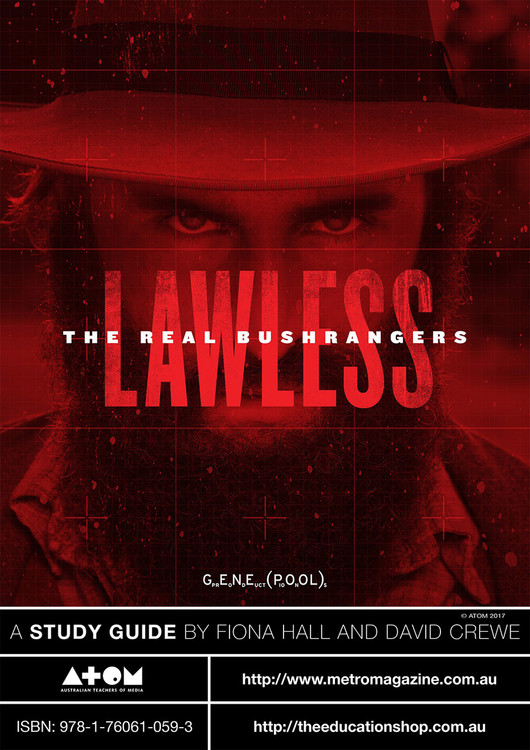 Lawless: The Real Bushrangers (ATOM Study Guide)