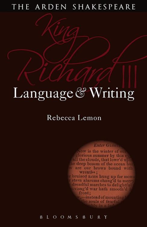 Arden Shakespeare, The: King Richard III: Language & Writing