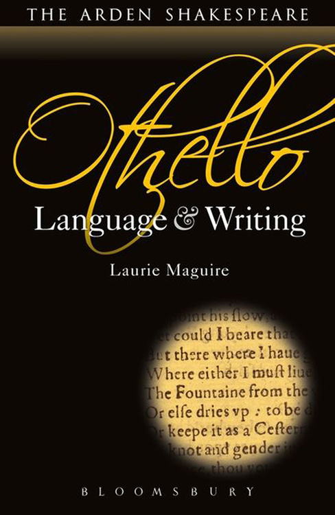 Arden Shakespeare, The: Othello: Language & Writing