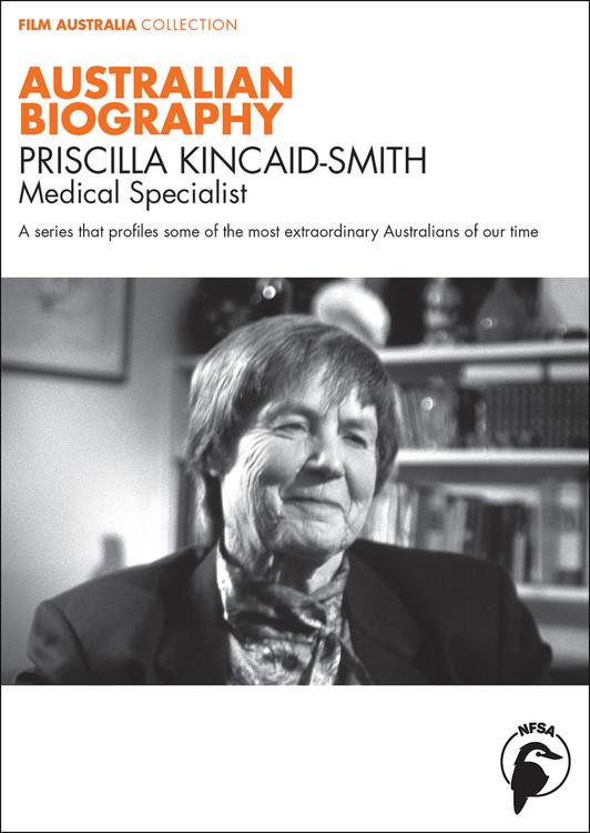 Australian Biography Series - Priscilla Kincaid-Smith (3-Day Rental)