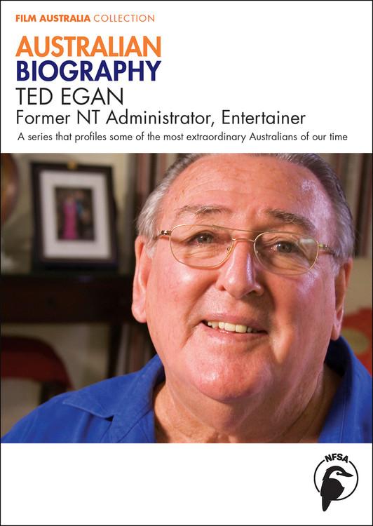 Australian Biography Series - Ted Egan (1-Year Access)