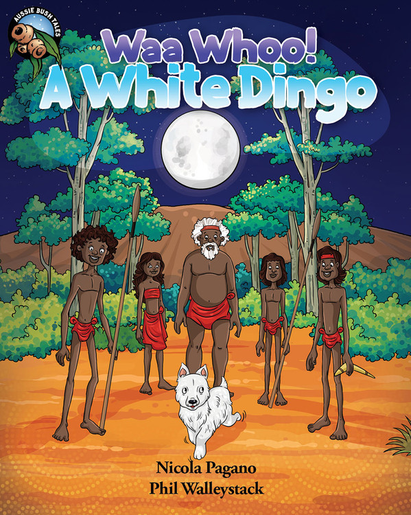 Waa Whoo! A White Dingo (EPUB)