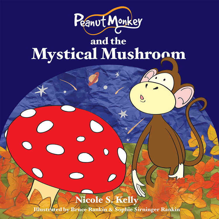 Peanut Monkey and the Mystical Mushroom
