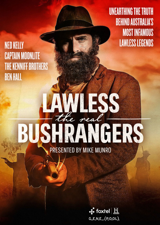Lawless: the Real Bushrangers