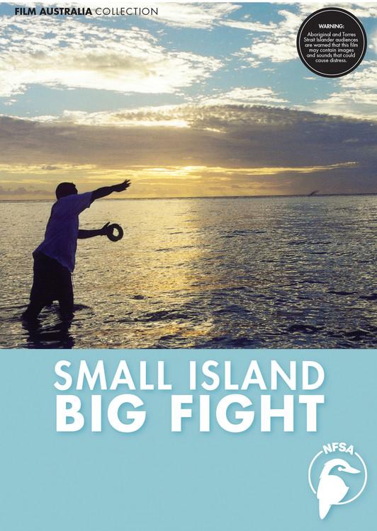 Small Island Big Fight (3-Day Rental)