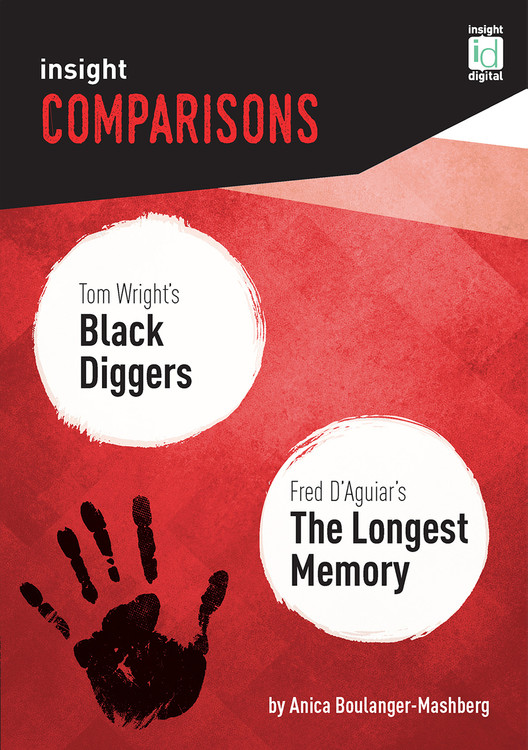 Insight Comparisons: Black Diggers / The Longest Memory  (Print + Digital)