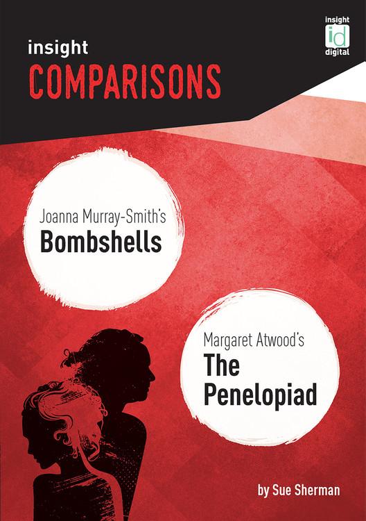Insight Comparisons: Bombshells / The Penelopiad  (Print + Digital)
