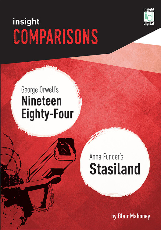 Insight Comparisons: Nineteen Eighty-Four / Stasiland
