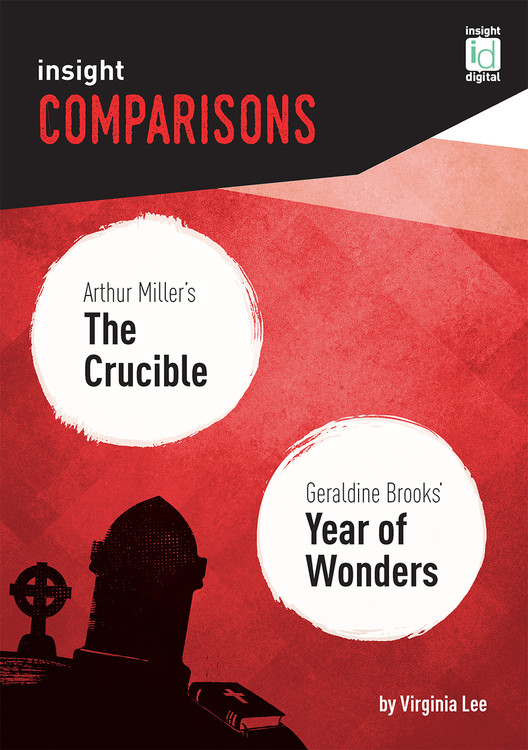 Insight Comparisons: The Crucible / Year of Wonders (Print + Digital)