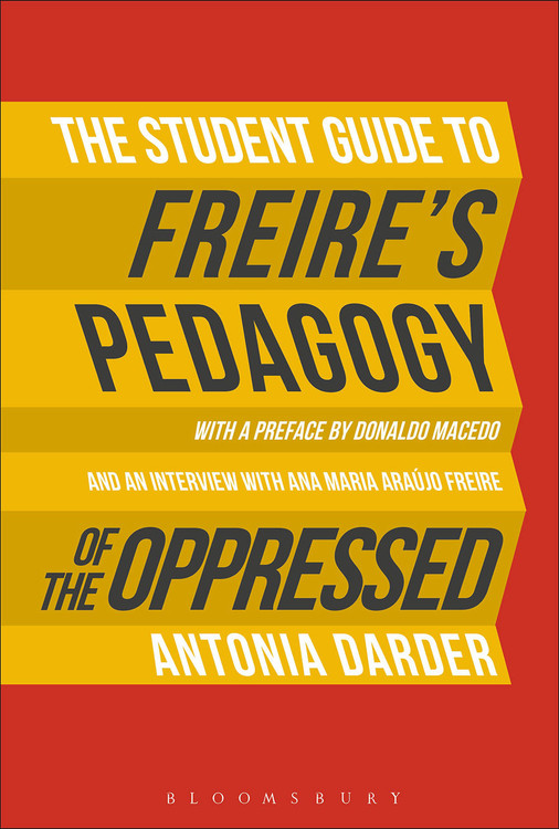Student Guide to Freire's Pedagogy of the Oppressed, The