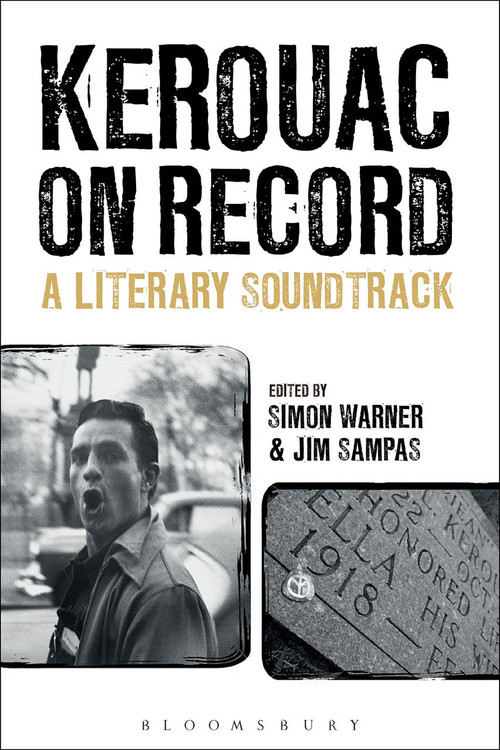 Kerouac on Record: A Literary Soundtrack