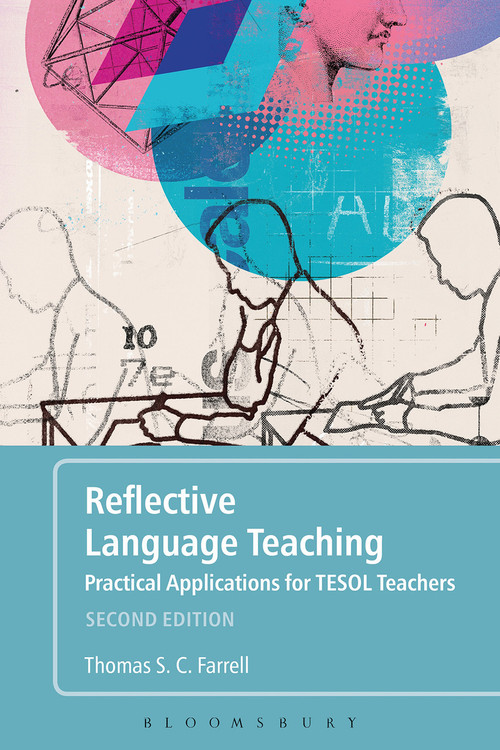 Reflective Language Teaching: Practical Applications for TESOL Teachers - Second Edition