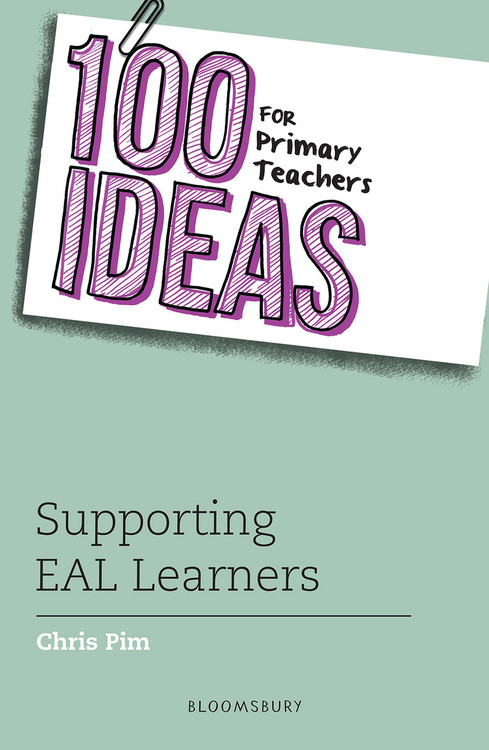 100 Ideas for Primary Teachers: Supporting EAL Learners