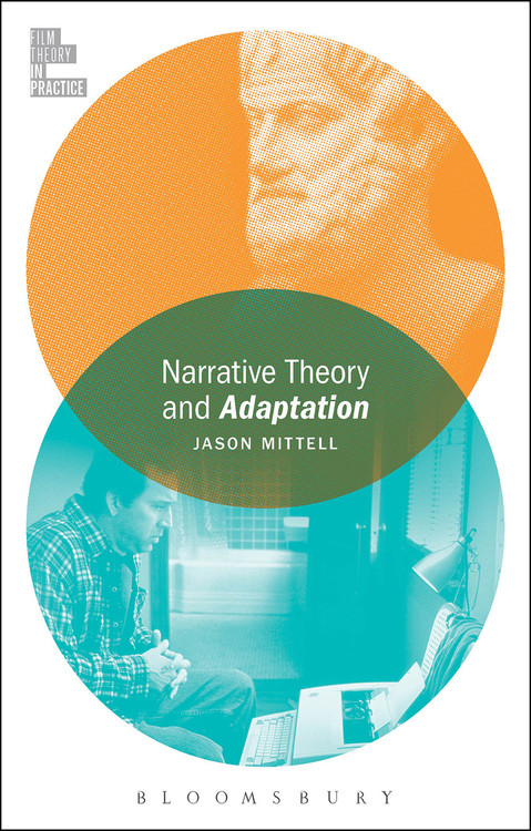 Narrative Theory and Adaptation