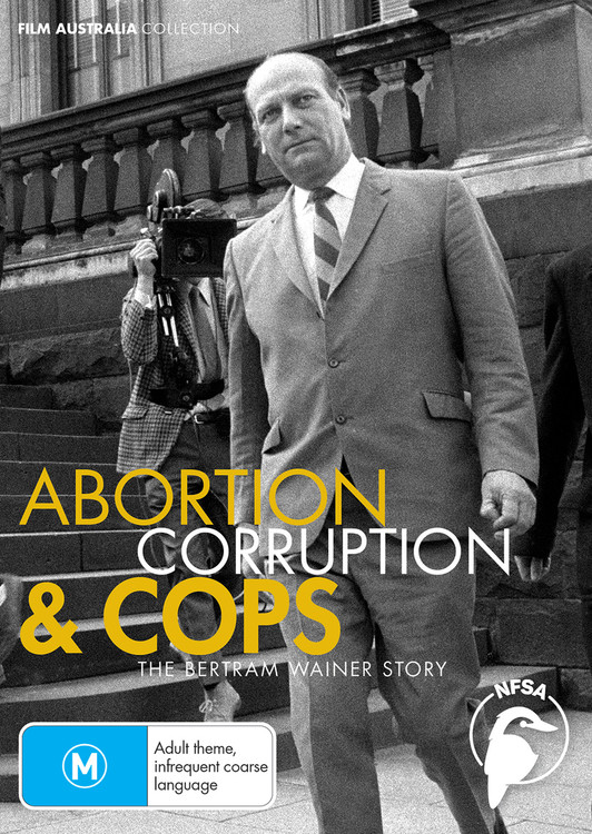 Abortion, Corruption & Cops: The Bertram Wainer Story (3-Day Rental)