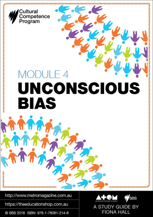 Cultural Competence Program - Module 4: Unconscious Bias (ATOM Study Guide)
