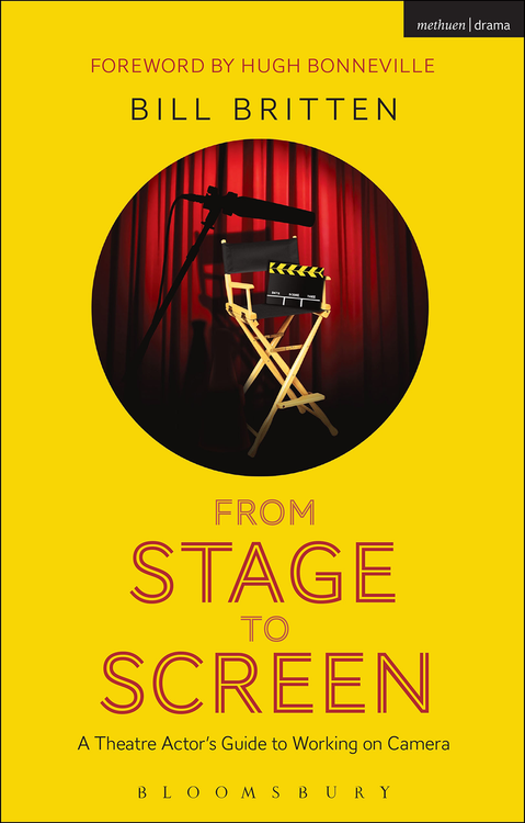From Stage to Screen: A Theatre Actor's Guide to Working on Camera