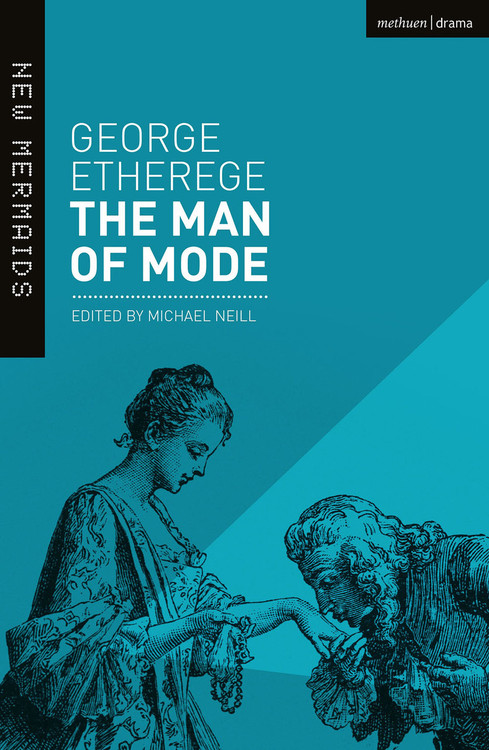 George Etherege: The Man of Mode