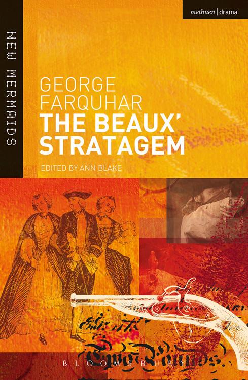 George Farquhar: The Beaux' Stratagem