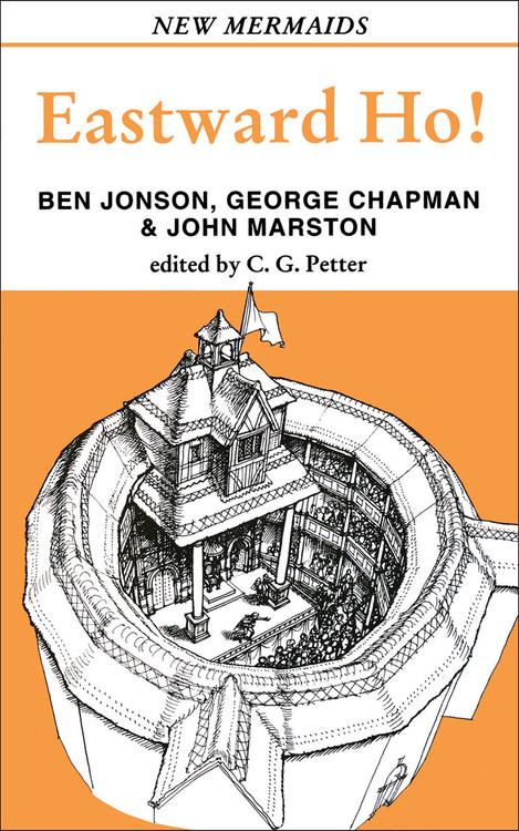 Ben Jonson, George Chapman & John Marston: Eastward Ho!